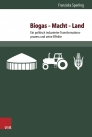 Cover Dissertation Biogas – Macht – Land